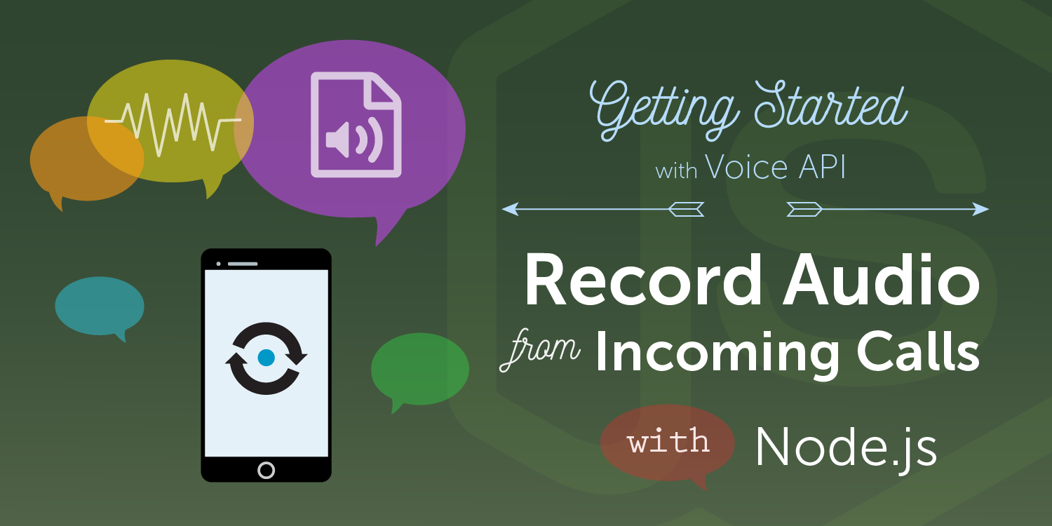 How to Record Audio from Incoming Calls with Node.js