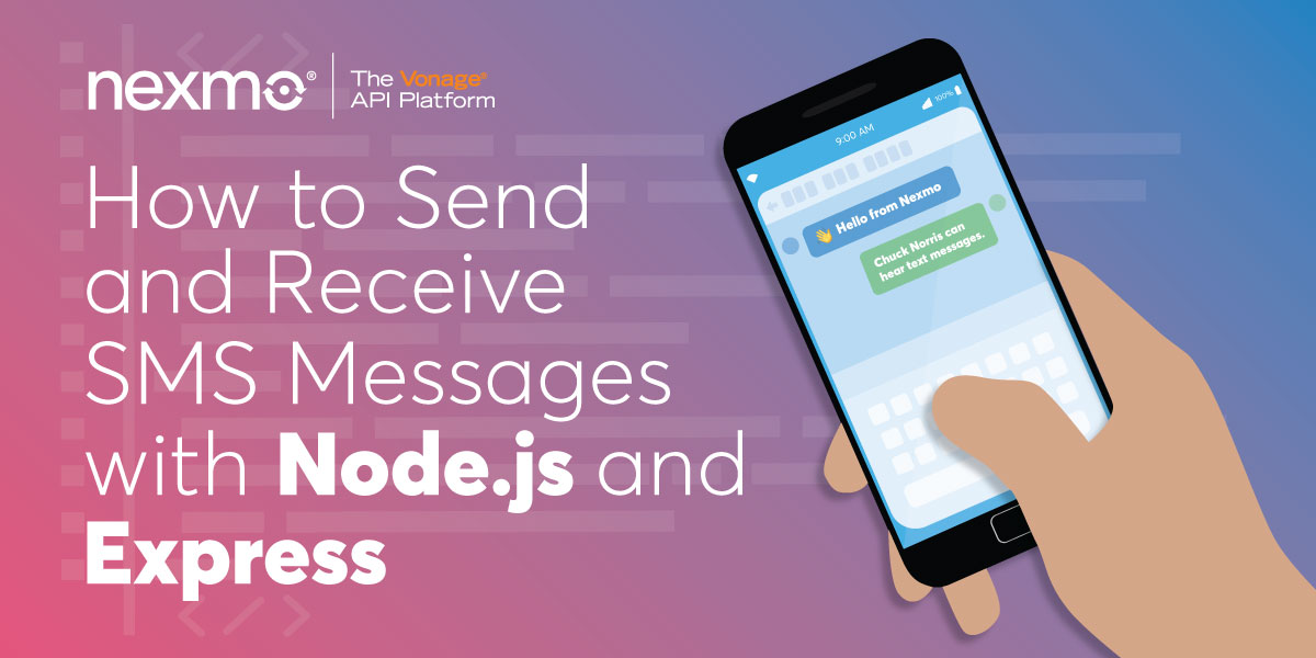 How to Send and Receive SMS Messages With Node.js and Express