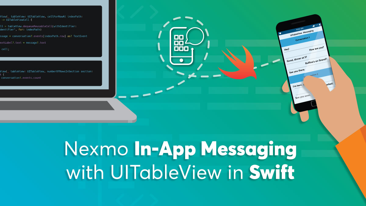 Build a Conversational UI in a UITableView with Nexmo In-App Messaging in Swift