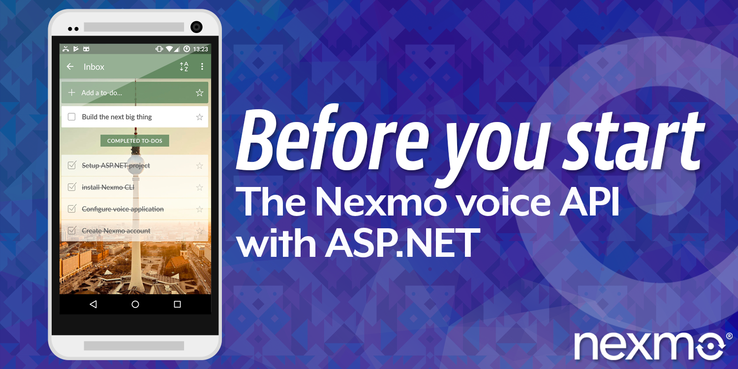 Nexmo Voice API with ASP.NET: Before You Start